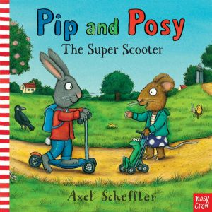 pip and posy super scooter book